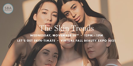 The Skin Trends | Let's Get Skin-timate Virtual Fall Beauty Expo tickets