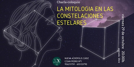 La Mitología en las Constelaciones estelares. Charla-coloquio entradas