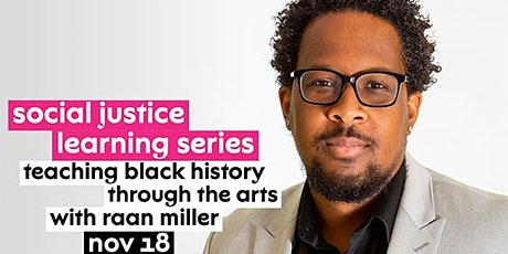 Teaching Black History in Culturally Responsive and Community Centered Ways tickets