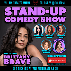 Stand-Up Comedy Show  with Brittany Brave tickets