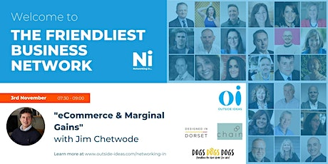 """Networking in...  """"Ecommerce & Marginal Gains""""  With Jim Chetwode tickets"""