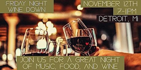 Wine  Down Friday tickets
