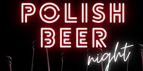 Polish Beer Night tickets