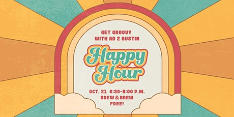 Ad 2 Austin  October Happy Hour tickets