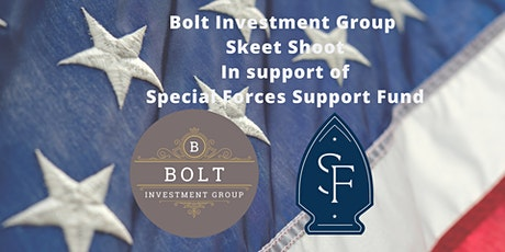 Bolt Investment Group Skeet Shoot supporting Special Forces Support Fund tickets