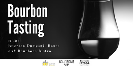 Peterson-Dumesnil House Bourbon Tasting tickets