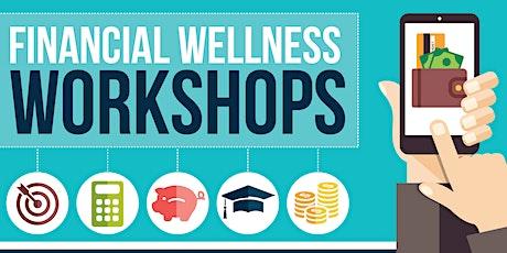 Financial Wellness Workshops - Day 1 tickets