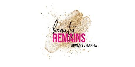 Beauty Remains Women's Breakfast tickets