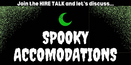 October Hire Talk - Spooky Accommodations tickets