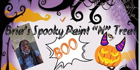 """Bria's  Spooky Paint """"N"""" Treat tickets"""