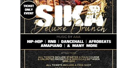 Sika Deluxe Brunch tickets