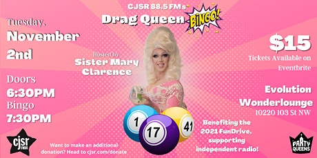 CJSR 88.5 FM's Drag Queen Bingo tickets