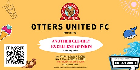 Otters United FC presents: Another Clearly Excellent Opinion! tickets