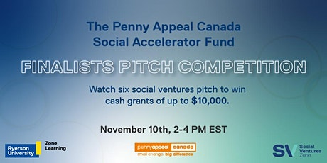 Penny Appeal Canada Social Accelerator Fund: Finalists Pitch Competition tickets