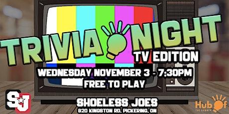 TV Trivia Night - Shoeless Joes Pickering tickets