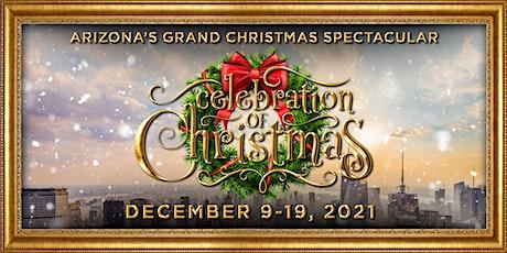 Celebration of Christmas tickets