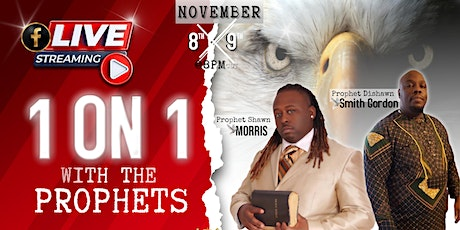 One on One with The Prophets tickets