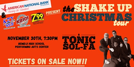 "Tonic Sol-Fa ""Shake Up Christmas"" Tour - Bemidji tickets"