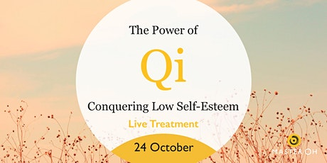 The Power Qi – Conquering Low Self-Esteem tickets
