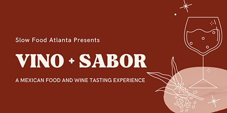 Vino and Sabor, a Mexican food and wine tasting experience tickets