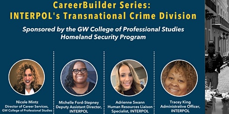 GW Homeland Security  CareerBuilder: Interpol, Transnational Crime Division tickets