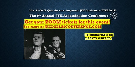 The 9th Annual JFK Assassination Conference -ZOOM tickets