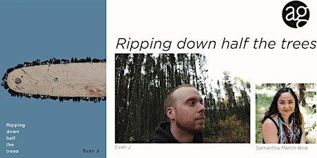 Ripping down half the trees / Book Launch and poetry reading with Evan J tickets
