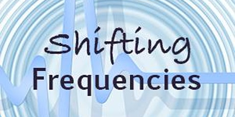 Shifting Frequencies - Introduction - Oct 21st 8-9PM tickets
