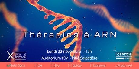 Colloque X Santé Biotech : Thérapies à ARN - Présentiel billets