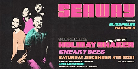 Seaway's Holiday Shaker Pre-Show @ Sneaky Dee's   December 4th tickets