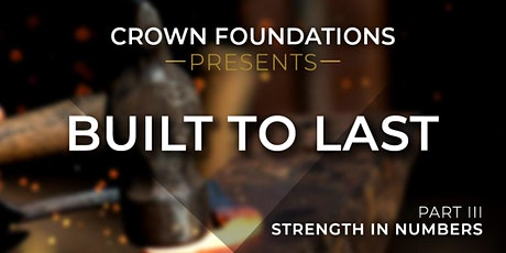 Part III: The Built to Last Series - Strength in Numbers tickets