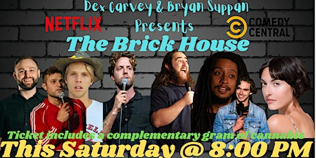 The Brick House Comedy Show tickets