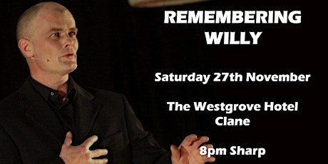 Remembering Willy tickets