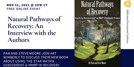 Natural Pathways of Recovery: An Interview with the Authors tickets