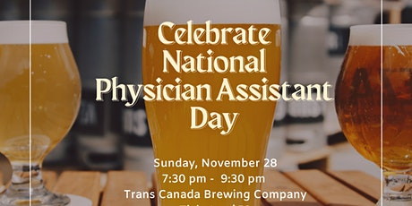 National Physician Assistant Day at Trans Canada Brewery tickets