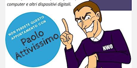 Incontriamo Paolo Attivissimo: sicurezza informatica e privacy digitale biglietti
