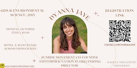 Guest Speaker Series: Dyanna Jaye tickets