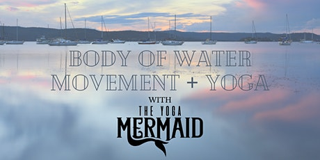 Body of Water Movement + Yoga tickets