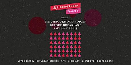 Neighbourhood Voices / Before Breakfast / Amy May Ellis tickets