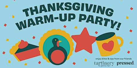 Thanksgiving Warm-Up Party tickets