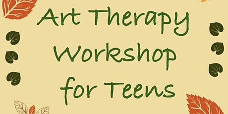 Art Therapy Workshop - Teens tickets