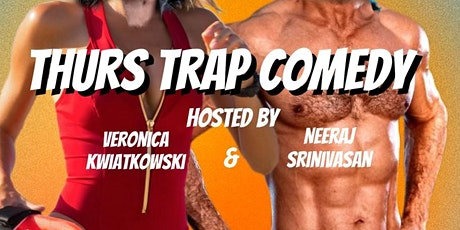 Thurs Trap Comedy  Show 10/28 tickets