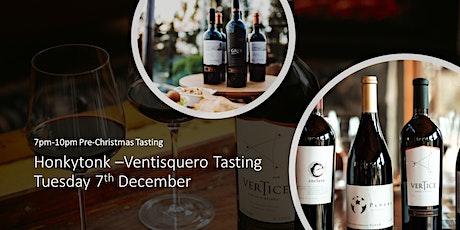 Honkytonk –Ventisquero  Pre- Christmas Wine Tasting tickets