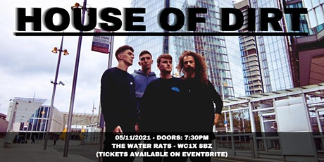 HOUSE OF DIRT: THE LONDON REVOLT (18+) tickets