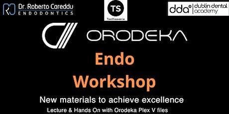 Copy of Orodeka Endodontic Workshop tickets