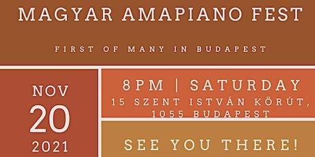 Magyar Amapiano Fest tickets