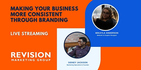 Making Your Business More Consistent Through Branding tickets