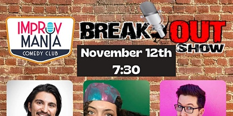 Copy of Breakout Show at ImprovMANIA Comedy Club tickets