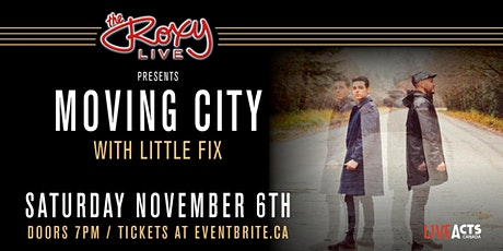 Moving City W/ Little Fix tickets