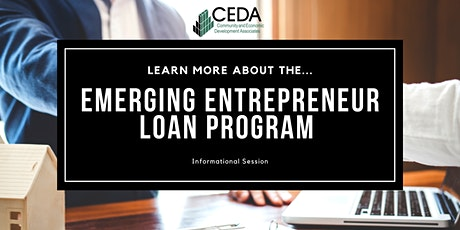 Emerging Entrepreneur Loan Program Informational Session tickets